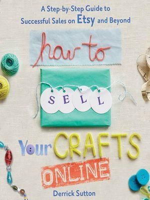 cover image of How to Sell Your Crafts Online