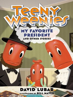 cover image of Teeny Weenies: My Favorite President