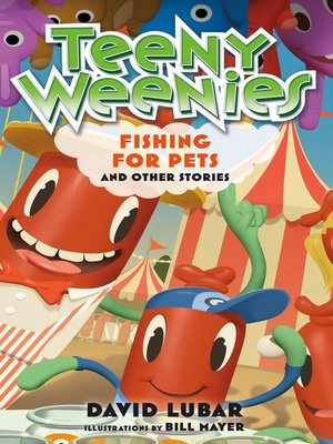 cover image of Teeny Weenies: Fishing for Pets