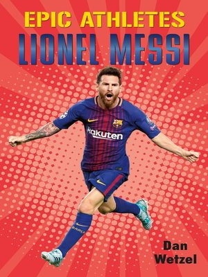 cover image of Epic Athletes: Lionel Messi