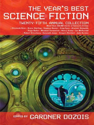 cover image of The Year's Best Science Fiction, Twenty-Fifth Annual Collection