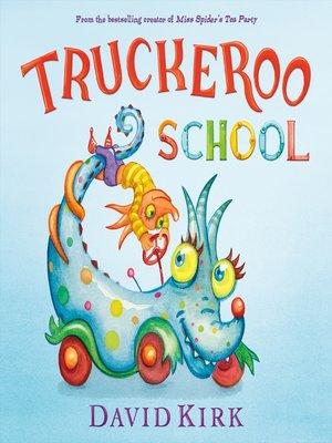 cover image of Truckeroo School
