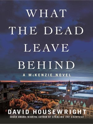 cover image of What the Dead Leave Behind