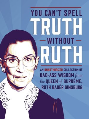 cover image of You Can't Spell Truth Without Ruth