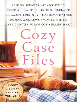 cover image of Cozy Case Files, a Cozy Mystery Sampler, Volume 10