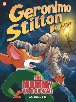 cover image of Geronimo Stilton Reporter: The Mummy With No Name