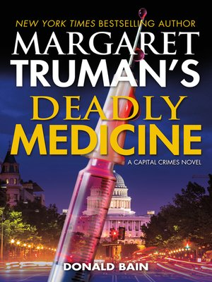 cover image of Margaret Truman's Deadly Medicine