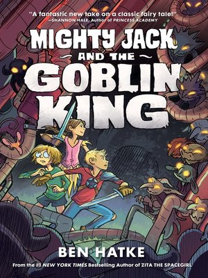 cover image of Mighty Jack and the Goblin King