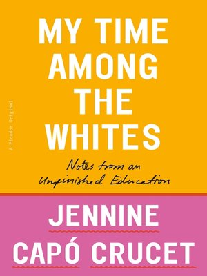 cover image of My Time Among the Whites