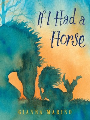 cover image of If I Had a Horse