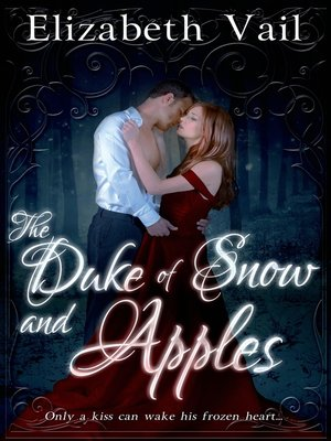 cover image of The Duke of Snow and Apples