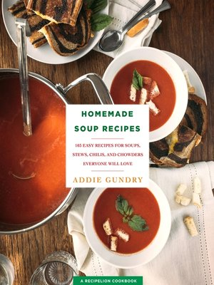 cover image of Homemade Soup Recipes