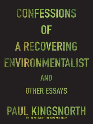 cover image of Confessions of a Recovering Environmentalist and Other Essays