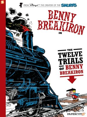 cover image of The Twelve Trials of Benny Breakiron