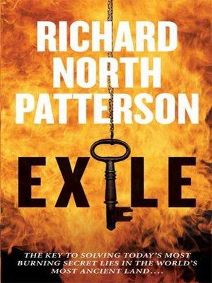 Title details for Exile by Richard North Patterson - Wait list