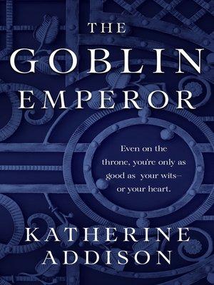 cover image of The Goblin Emperor
