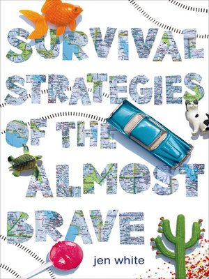 cover image of Survival Strategies of the Almost Brave