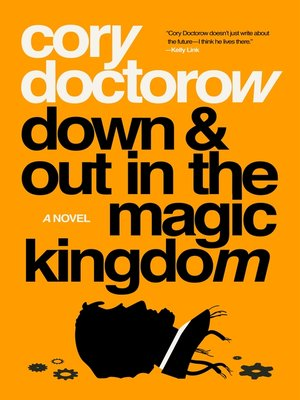 cover image of Down and Out in the Magic Kingdom