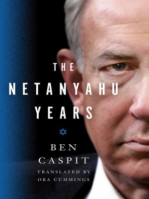 cover image of The Netanyahu Years