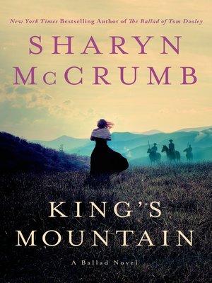 cover image of King's Mountain--A Ballad Novel