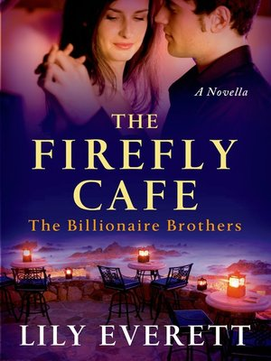 cover image of The Firefly Cafe--The Billionaires of Sanctuary Island 1