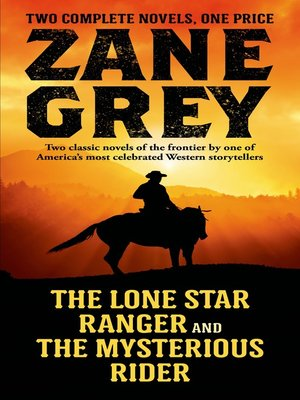 cover image of The Lone Star Ranger and the Mysterious Rider