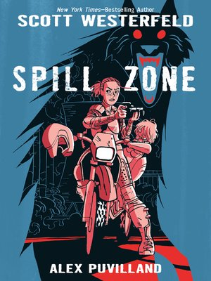 cover image of Spill Zone Series, Book 1
