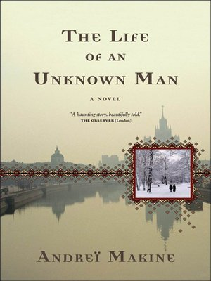 cover image of The Life of an Unknown Man