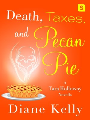 cover image of Death, Taxes, and Pecan Pie
