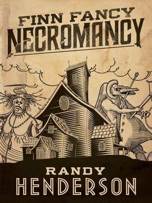 cover image of Finn Fancy Necromancy--The Familia Arcana, Book 1