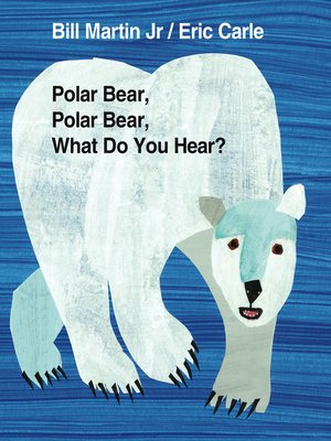 cover image of Polar Bear, Polar Bear, What Do You Hear?