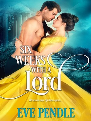 cover image of Six Weeks with a Lord