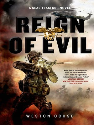 cover image of Reign of Evil--A SEAL Team 666 Novel