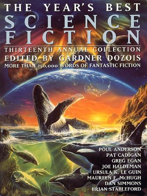 cover image of The Year's Best Science Fiction, Thirteenth Annual Collection