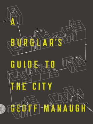 cover image of A Burglar's Guide to the City