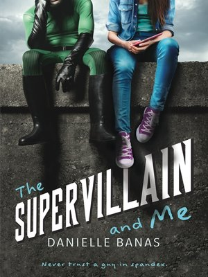 cover image of The Supervillain and Me
