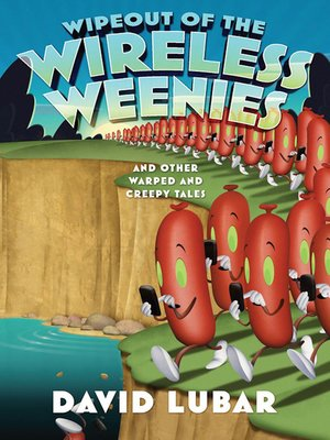 cover image of Wipeout of the Wireless Weenies