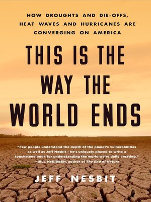 cover image of This Is the Way the World Ends