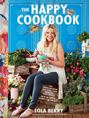 cover image of The Happy Cookbook