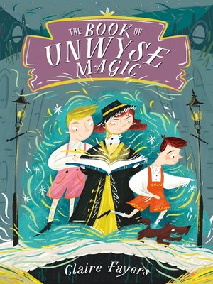 cover image of The Book of Unwyse Magic