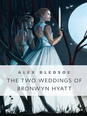 cover image of The Two Weddings of Bronwyn Hyatt