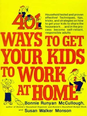 cover image of 401 Ways to Get Your Kids to Work at Home