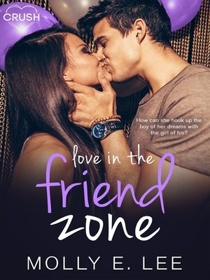 cover image of Love in the Friend Zone