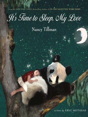 cover image of It's Time to Sleep, My Love