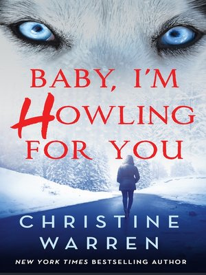 cover image of Baby, I'm Howling For You