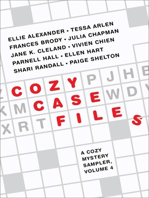 cover image of Cozy Case Files, a Cozy Mystery Sampler, Volume 4