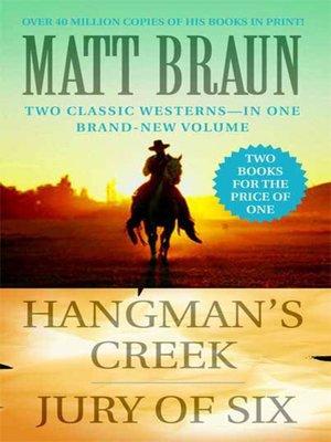 cover image of Hangman's Creek / Jury of Six