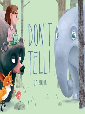 cover image of Don't Tell!