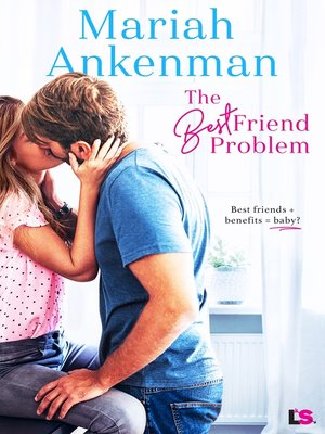 cover image of The Best Friend Problem