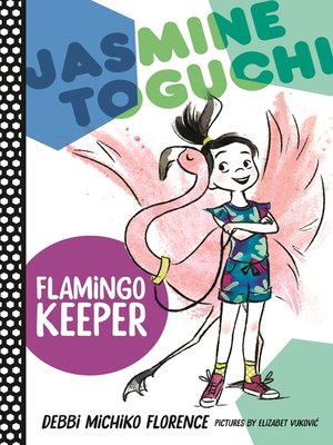 cover image of Jasmine Toguchi, Flamingo Keeper